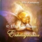 Ulla Kauhanen enkeliajatuksia